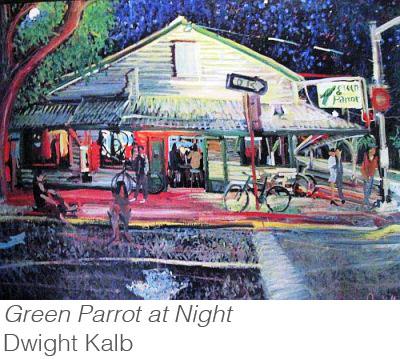 The Green Parrot - local Key West dive bar - art by Dwight Kalb