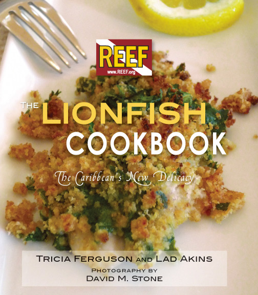 The Lionfish Cookbook: The Caribbean's New Delicacy - REEF