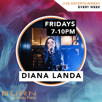 Diana Landa Live at BURN by Rocky Patel