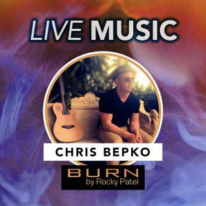Chris Bepko Live at BURN by Rocky Patel
