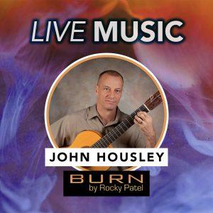 John Housley Live at BURN by Rocky Patel