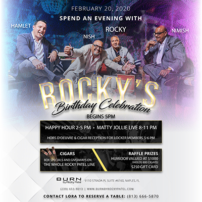 Rocky's Birthday Celebration at BURN by Rocky Patel Naples