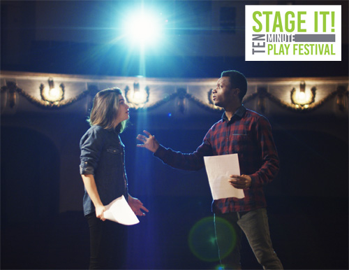 Stage It! 10-Minute Play Festival