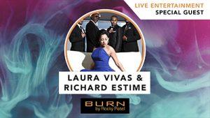 Laura Vivas & Richard Estime LIVE at Burn