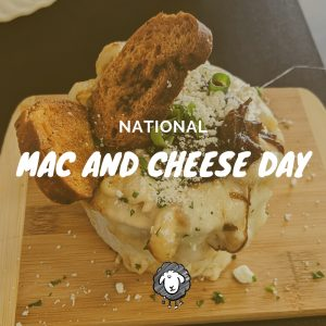 National Mac and Cheese Day!