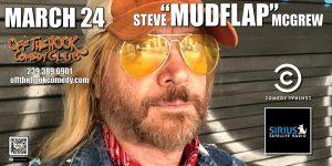 Comedian Steve MUDFLAP