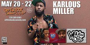 Karlous Miller Live