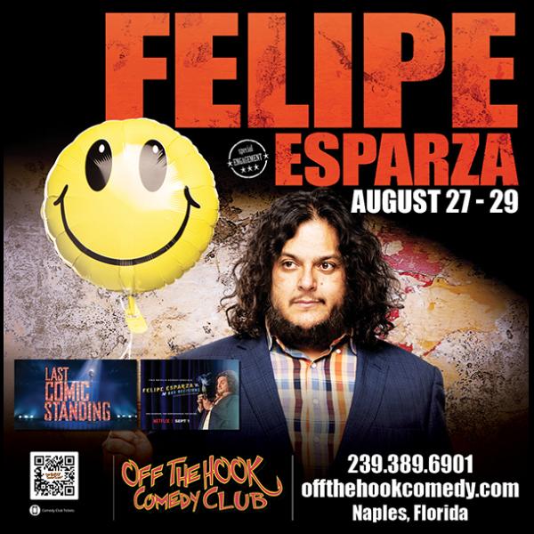 Comedian Felipe Esparza Live