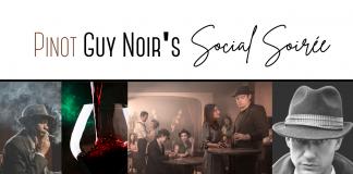 """Pinot """"Guy"""" Noir's Social Soiree"""