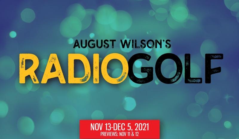 August Wilson's Radio Golf